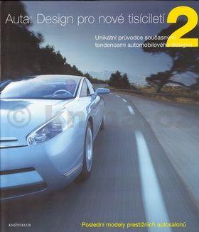 Stephen Newbury: Auta: Design pro nové tisíciletí 2 cena od 799 Kč