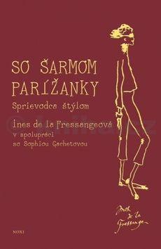 Sophia Gachetová: So šarmom Parížanky cena od 376 Kč