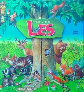 Tony Wolf: Les - Otvor a čítaj - s 12 malými leporelami cena od 321 Kč