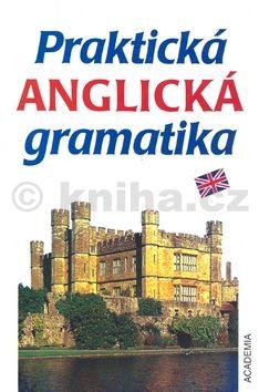 Elizbieta Ma˝zak-Wohlfeld Praktická anglická gramatika cena od 214 Kč