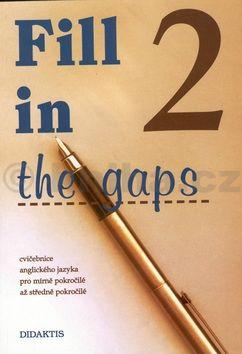 Fill in the gaps 2.díl cena od 68 Kč