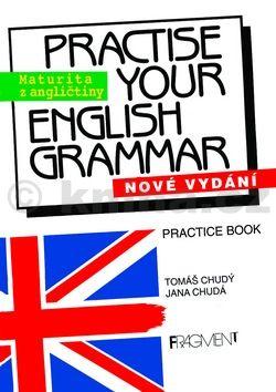 Tomáš Chudý: Practise Your English Grammar cena od 0 Kč