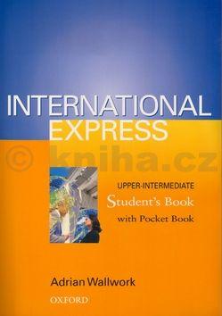 Adrian Wallwork International Express Upper-intermediate Student's Book cena od 498 Kč