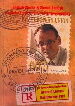 Pavol Janík: Špionážny slovník Spy dictionary cena od 121 Kč