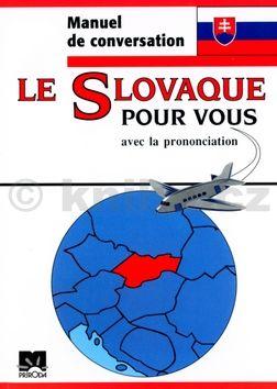 Iveta Božoňová Le Slovaque pour vous cena od 0 Kč