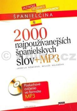 Jarmila Němcová 2000 najpoužívanejších španielskych slov + MP3 cena od 169 Kč