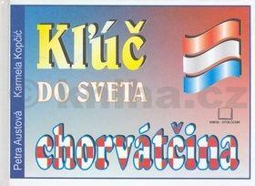 Karmela Kopčič Kżúč do sveta chorváčtina cena od 155 Kč