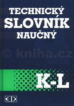 Kolektiv autorů Technický slovník naučný K-L cena od 88 Kč
