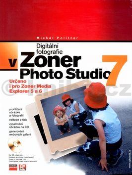 Michal Politzer Digitální fotografie v Zoner Photo Studio 7 cena od 216 Kč