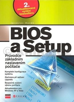 Jaroslav Horák: BIOS a Setup cena od 179 Kč