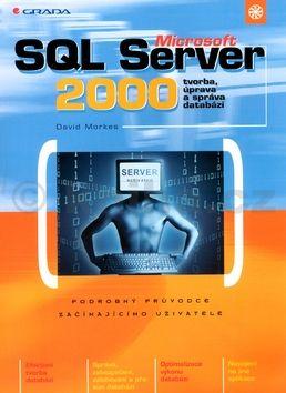 David Morkes Microsoft SQL Server 2000 cena od 313 Kč