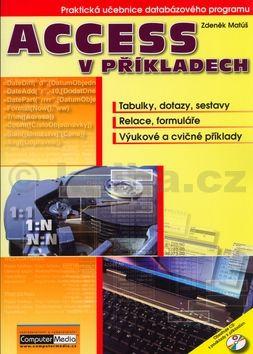 Zdeněk Matúš: Access v příkladech cena od 188 Kč