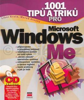 Libor Krula 1001 tipů a triků pro Microsoft Windows Me + CD cena od 128 Kč
