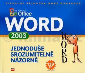 Kolektiv autorů Microsoft Word 2003 cena od 161 Kč
