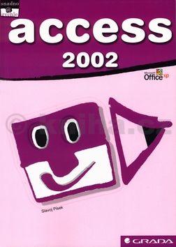 Slavoj Písek Access 2002 snadno a rychle cena od 107 Kč