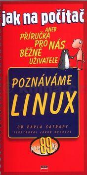 Jakub Dvorský Poznáváme LINUX cena od 49 Kč