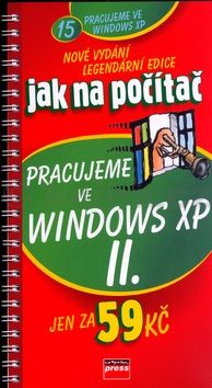 Petr Broža Pracujeme ve Windows XP II. cena od 58 Kč
