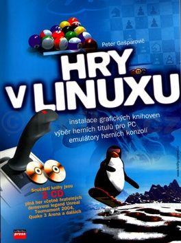 Peter Gašparovič Hry v Linuxu + 2xCD cena od 305 Kč