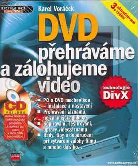 Karel Voráček DVD Přehráváme a zálohujeme video + CD cena od 266 Kč