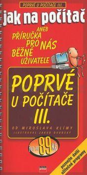 Miroslav Klíma Poprvé u počítače III. cena od 82 Kč