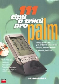 Jakub Lohniský 111 tipů a triků pro Palm + CD cena od 192 Kč