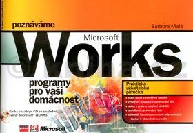 Barbora Malá Poznáváme Microsoft Works + CD cena od 94 Kč