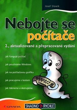 Josef Slowík Nebojte se počítače cena od 80 Kč