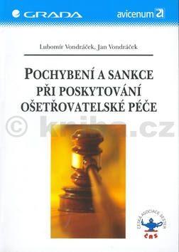 Lubomír a Jan Vondráček Pochybení a sankce při poskytování ošetřovatelské práce cena od 82 Kč