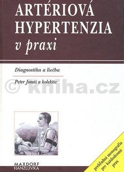 Petr a kolektiv Jonáš Artériová hypertenzia v praxi cena od 230 Kč