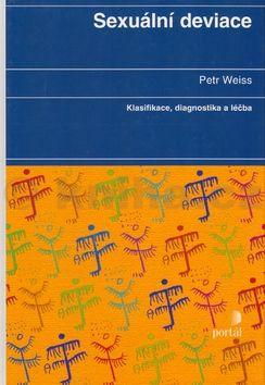 Petr Weiss Sexuální deviace cena od 0 Kč