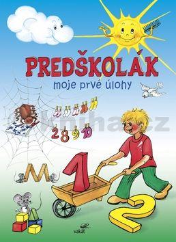 Zuzana Pospíšilová: Predškolák Moje prvé úlohy cena od 107 Kč