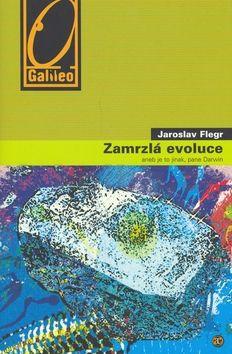 Jaroslav Flegr Zamrzlá evoluce cena od 0 Kč