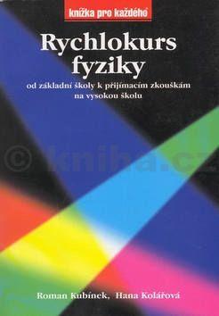 Hana Kolářová Rychlokurz fyziky cena od 145 Kč
