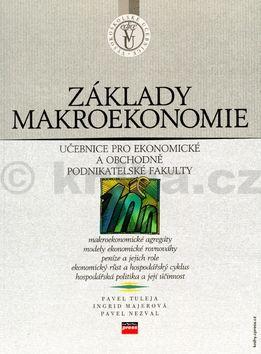 Pavel Tuleja Základy makroekonomie cena od 387 Kč