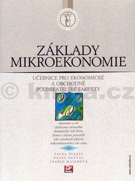 Pavel Tuleja Základy mikroekonomie cena od 0 Kč