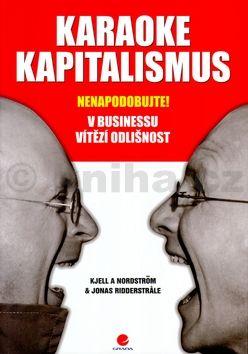 Jonas Ridderstrale Karaoke kapitalismus cena od 347 Kč