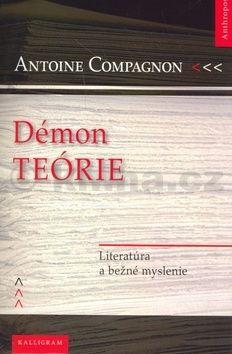 Antoine Compagnon Démon teórie cena od 129 Kč