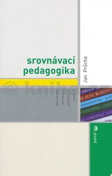Jan Průcha: Srovnávací pedagogika (E-KNIHA) cena od 302 Kč