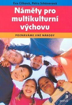 Eva Cílková Náměty pro multikulturní výchovu cena od 238 Kč