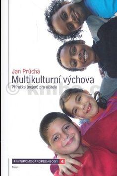 Jan Průcha: Multikulturní výchova cena od 0 Kč