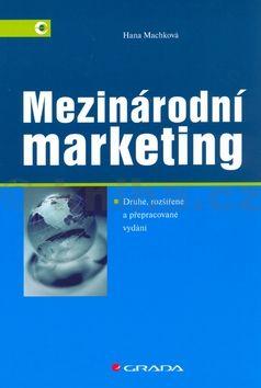 Hana Machková Mezinárodní marketing cena od 251 Kč