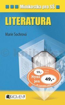 Marie Sochrová: Minikostka pro SŠ - Literatura cena od 59 Kč