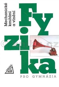 Oldřich Lepil Fyzika pro gymnázia cena od 99 Kč