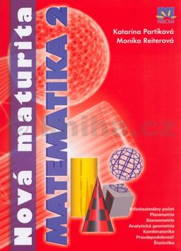 Katarína Patriková Nová maturita Matematika 2 cena od 134 Kč