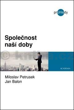 Miloslav Petrusek, Jan Balon: Společnost naší doby cena od 0 Kč