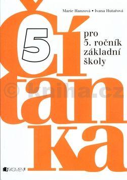 Ivana Hutařová Čítanka pro 5. ročník základní školy cena od 83 Kč