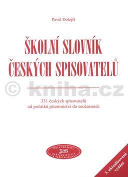 Pavel Dolejší Školní slovník českých spisovatelů cena od 99 Kč