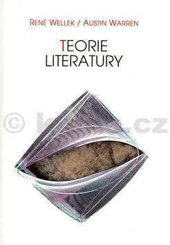 Warren Wellek Teorie literatury cena od 179 Kč