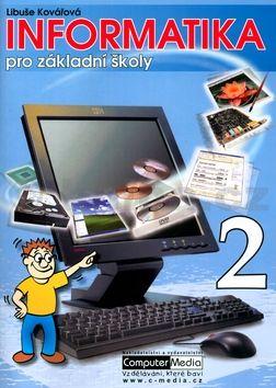 Libuše Kovářová: Informatika pro základní školy 2 cena od 133 Kč