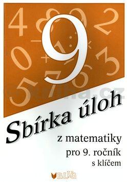 Emilie Ženatá Sbírka úloh z matematiky pro 9. ročník cena od 64 Kč